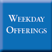 Weekday offerings buttons